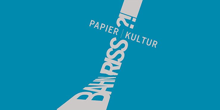 """Logo der virtuellen Ausstellung """"Bahnriss?! Papier - Kultur"""" der Deutschen Nationalbibliothek"""